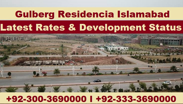 gulberg residencia latest rates & development status